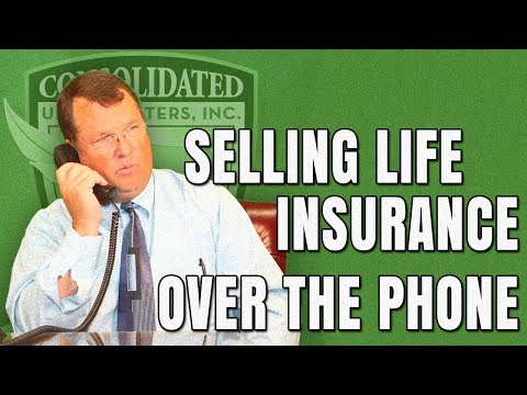 Everything You Need To Know About Selling Life Insurance Over The Phone