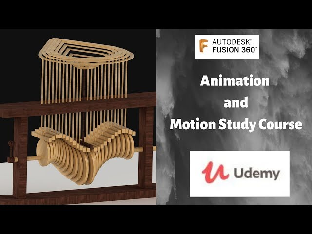 Animation and Motion Study Fusion 360 Udemy Course