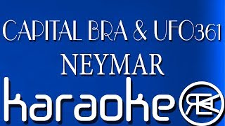 CAPITAL BRA feat. UFO361 - NEYMAR | KARAOKE LYRICS