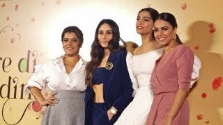 Kareena Kapoor, Swara Bhaskar, Sonam Kapoor On Stage At Veerey Di Wedding Trailer Launch