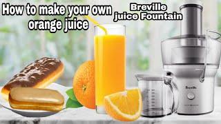 How to make Orąnge Juice/ Breville