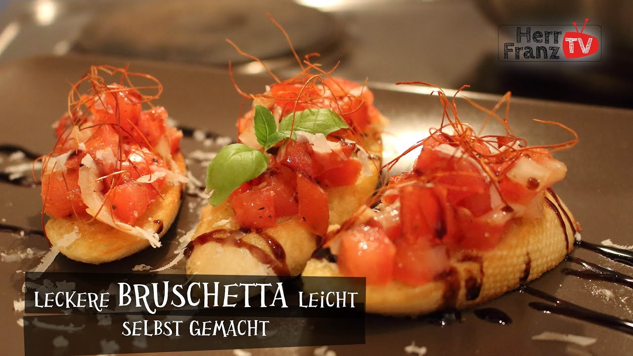 original bruschetta rezept leicht selbst gemacht youtube. Black Bedroom Furniture Sets. Home Design Ideas