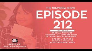 The Chundria Show - EP. 212