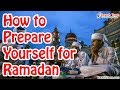 How to Prepare Yourself for Ramadan ᴴᴰ ┇Mufti Menk┇ Dawah Team
