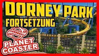 Fortsetzung vom Dorney Park | Lets Play/Parktour - Planet Coaster