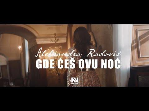 Aleksandra Radović – Gde ćeš ovu noć (Official Video 2019)