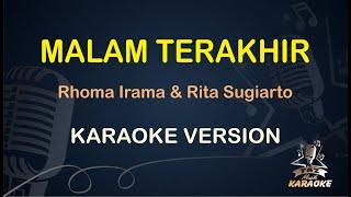 Malam Terakhir Rhoma irama Rita sugiarto ( Karaoke Dangdut Koplo ) - Taz Musik Karaoke
