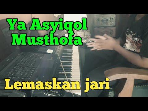 Ya Asyiqol Musthofa melemaskan jari jari yang kaku    ya asyiqol musthofa piano    M Anshori