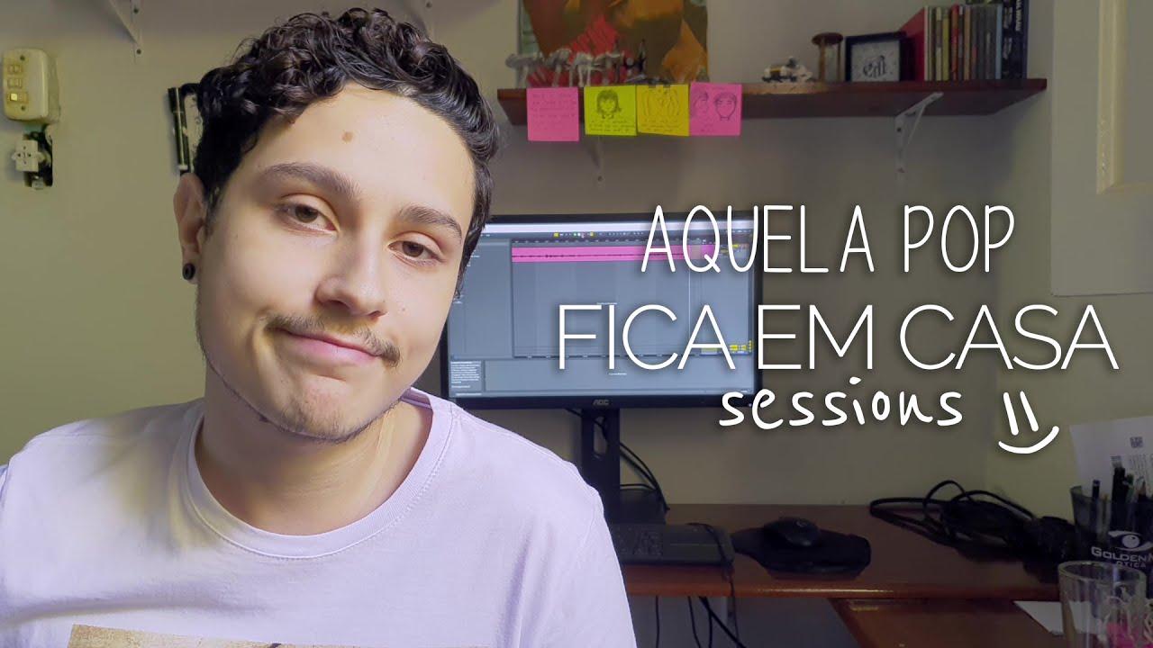 Felipe Macedo - Aquela Pop | FICA EM CASA SESSIONS