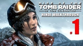 "THE RISE OF THE TOMB RAIDER (Hindi) Part 1 ""The Prophet"