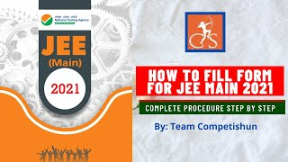 How to fill online application form for JEE MAIN 2021 | Complete procedure step by step | NTA |
