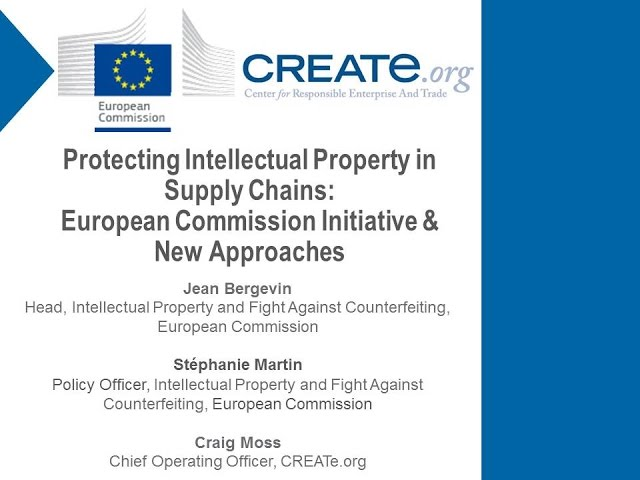 Protecting Intellectual Property in Supply Chains: European Commission Initiative & New Approaches