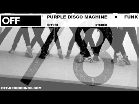 Purple Disco Machine - Funk - OFF078