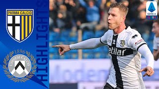 Parma 2-0 Udinese | Gagliolo's Volley & Kulusevski's Strike Lead Parma to Victory | Serie A TIM