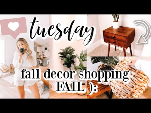 tuesday-in-my-life-|-fall-decor-shopping-fail!-+-we-finally-found-a-night-stand-and-some-other-decor