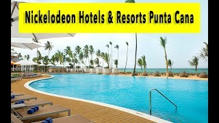 Nickelodeon Hotels & Resorts Punta Cana 2018