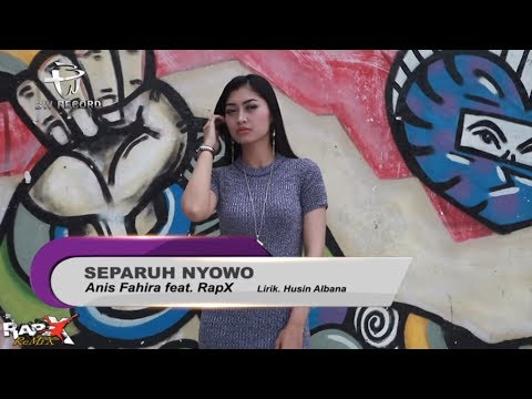Anis Fahira feat RapX - Separuh Nyowo (Official Music Video)