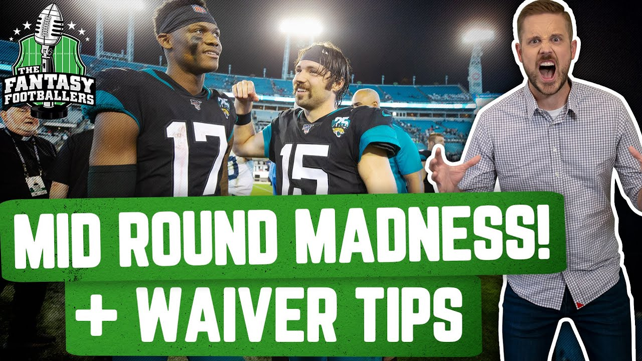 Fantasy Football 2020 - Mid Round Madness + Waiver Tips, Leeches - Ep. #914