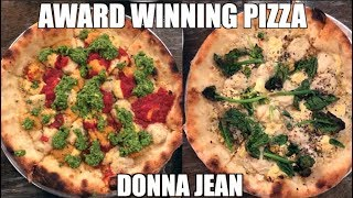Award Winning Pizza at Donna Jean & How It's Made