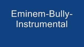 Eminem Bully Instrumental