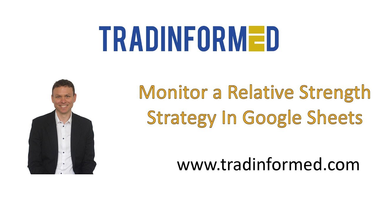 How to Monitor a Relative Strength Strategy using Google Sheets