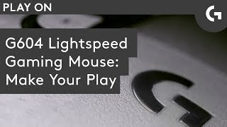 G604 LIGHTSPEED Wireless Gaming Mouse: Play Advanced