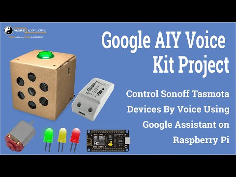 google-aiy-voice-kit-project---control-nodemcu-devices-running-sonoff-tasmota-firmware-by-voice
