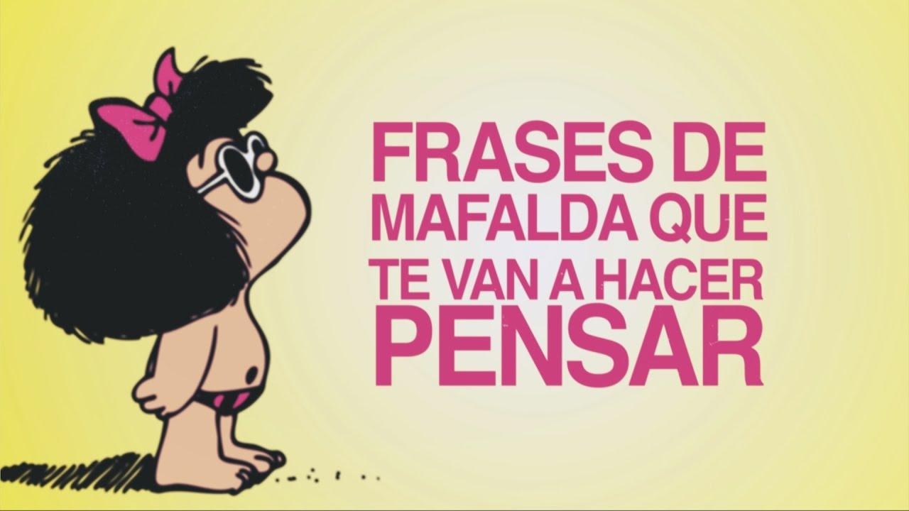 Frases Chistosas De La Vida: Frases De Mafalda Que Te Van A Hacer Pensar