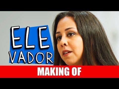 Making Of – Elevador