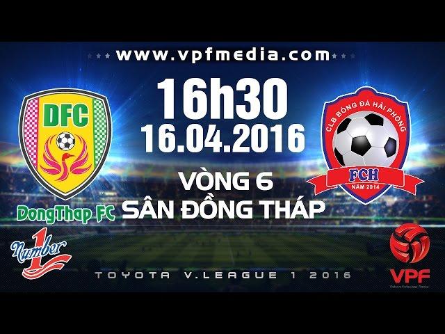 Xem lại: TĐCS Đồng Tháp vs XM Vicem Hải Phòng