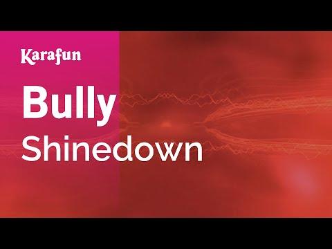 Karaoke Bully - Shinedown *