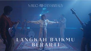 MALIQ & D'Essentials - Langkah Baikmu Berarti (Official Music Video)