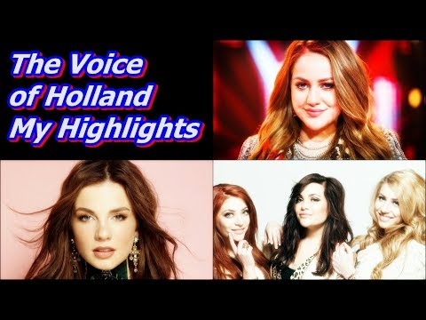 The Voice of Holland - My Highlights