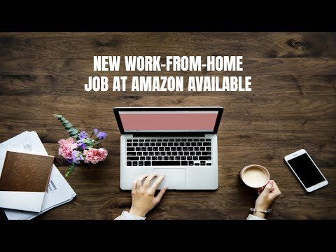 New Work-From-Home Job at Amazon Available
