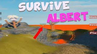 SURVIVE ALBERT (ALBERT/FLAMINGO GAME) [ROBLOX]