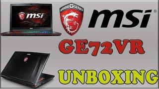 MSI GE72VR - UNBOXING e panoramica del notebook da gaming con schermo 120Hz [GTX1060]