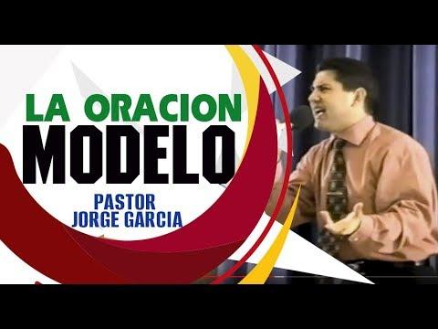 LA  ORACION  MODELO  Clásicos 1999 Pastor  Jorge Garcia