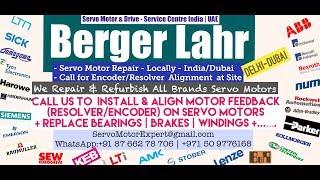 Berger Lahr Servo Motor Drive Repair Align Dubai Abudhabi Sharjah Ajman Oman GCC Bahrain Kuwait
