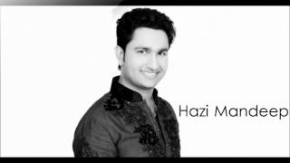 Hazi Mandeep -  Main Nachna Sufi Wang - Goyal Music - Official Song