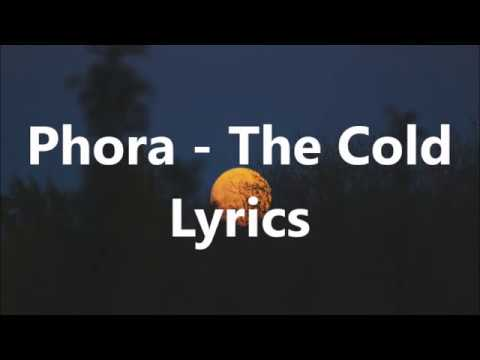 Phora - The Cold Lyrics