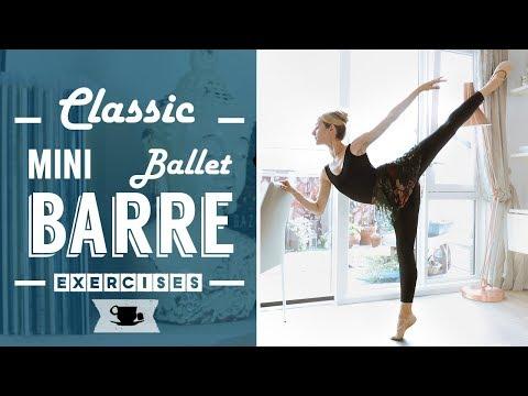 Classic mini Ballet Barre Workout - elementary - intermediate level