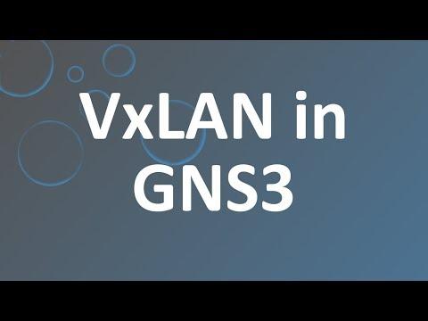 VXLAN In GNS3!