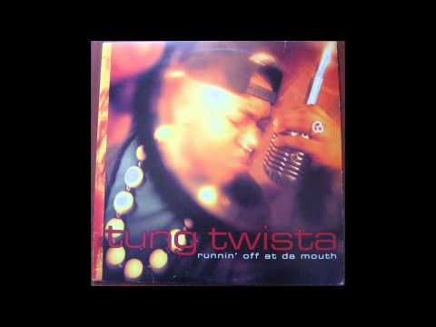 Twista - Runnin' Off At Da Mouth