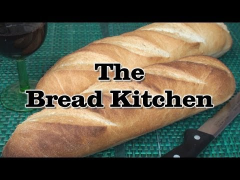 French Baguette Recipe in The Bread Kitchen
