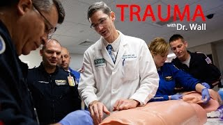 Team approach to Trauma and Critical Care with Dr. Wall - SIU SOM