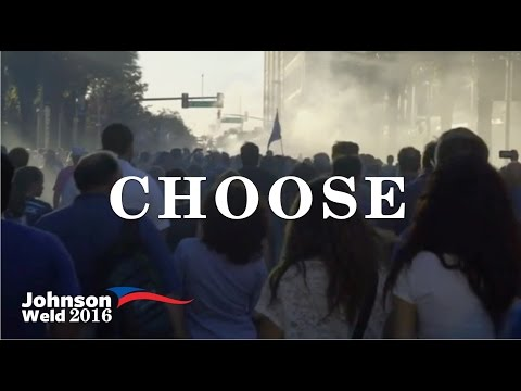 Choose - Gary Johnson 2016 Ad (Unofficial)