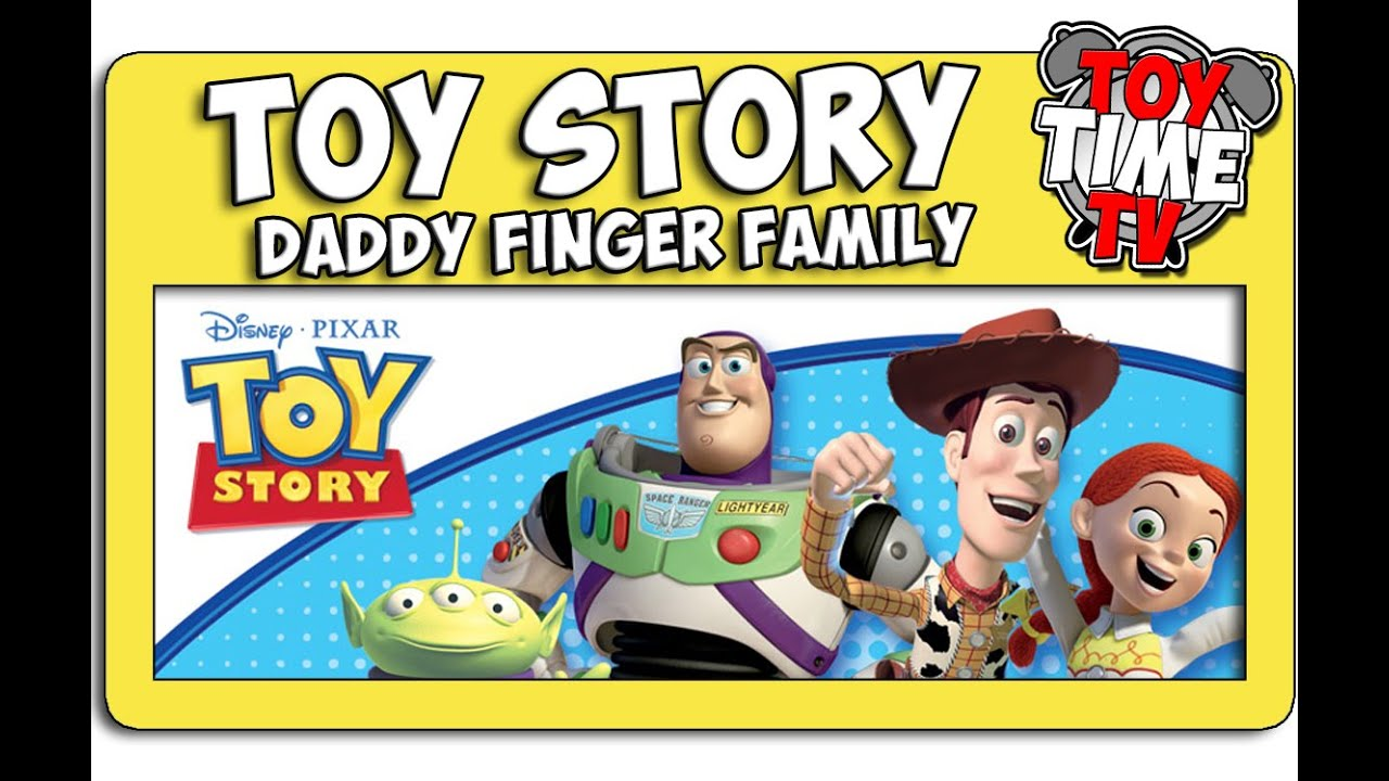 Toy Story Daddy Finger Family Sing-A-Song On Its Toy Time -4019