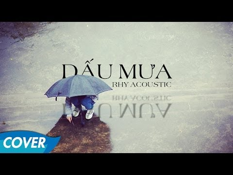 Dấu Mưa - Guitar Cover [Rhy] - Lyrics