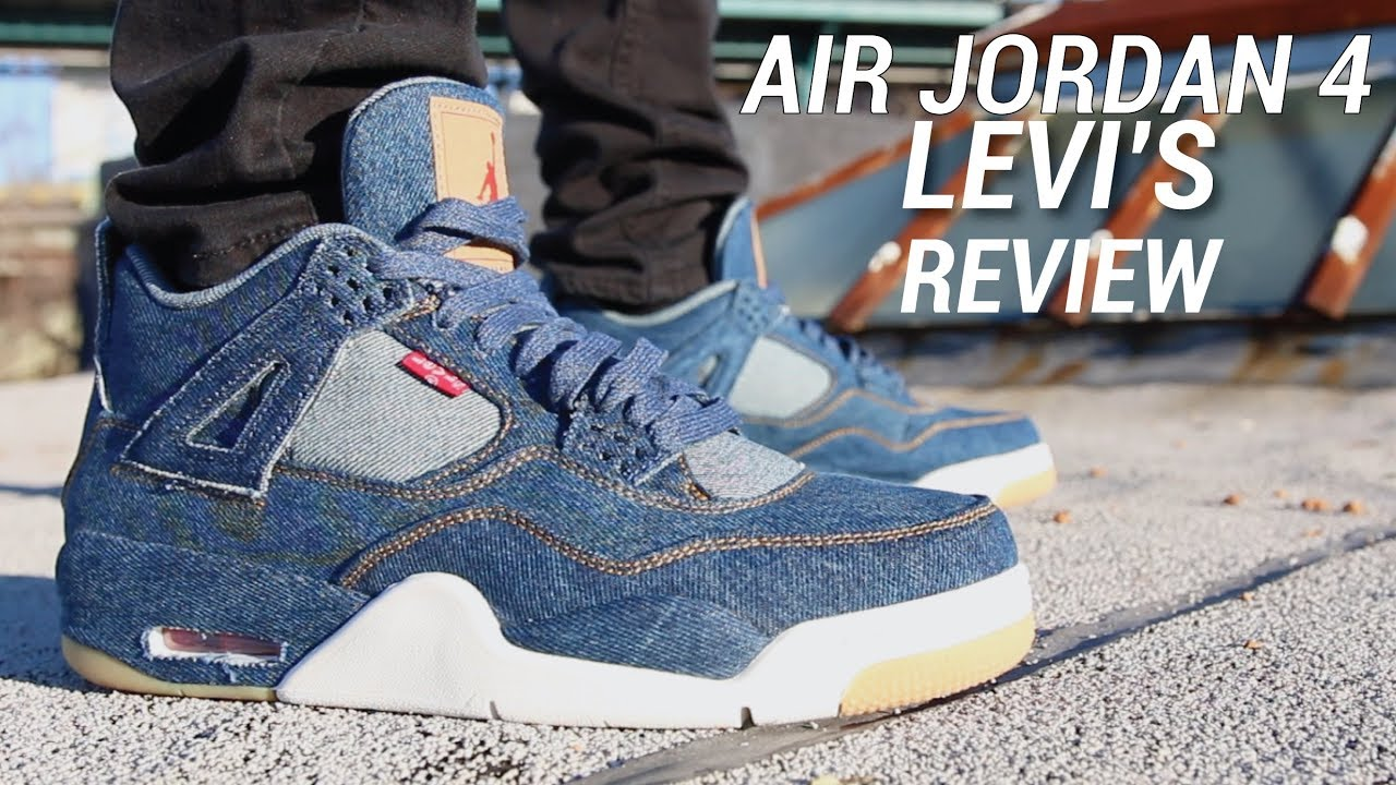 158f34799db1f6 AIR JORDAN 4 LEVIS REVIEW - YouTube