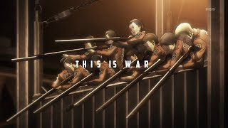 Attack on Titan AMV - This is War (Season 4)